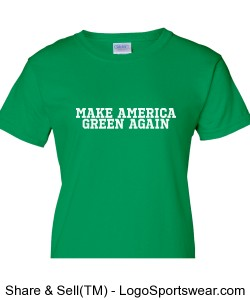 Make America Green Again Ladies T-shirt Design Zoom
